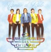 Camino Al Cielo by Guardianes Del Amor