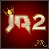 Jr2 by J.R.