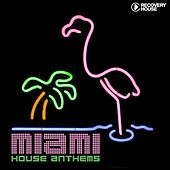 Miami House Anthems, Vol. 8 by Various Artists