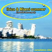 Ibiza & Miami Summer Compilation 2014 (50 Essential Dance Party) von Various Artists