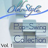 Old Style Pop/swing Collection, Vol. 1 von Various Artists