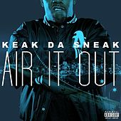 Air It Out - Single by Keak Da Sneak