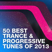 50 Best Trance & Progressive Tunes Of 2013 by Various Artists