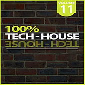 100% Tech-House, Vol. 11 by Various Artists