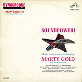 Soundpower!: Music to the Limits of Audibility by Marty Gold