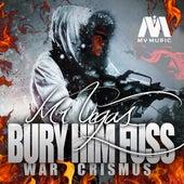 Bury Him Fus (War Crismus) by Mr. Vegas