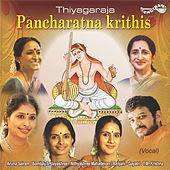 Thiyagaraja Pancharatna Krithis by Various Artists
