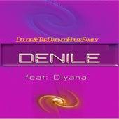 Denile (feat. Diyana) by Dougie