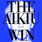 Win (EP) by The Aikiu
