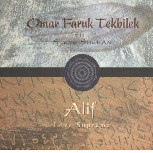 Alif by Omar Faruk Tekbilek