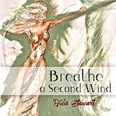 Breathe a Second Wind by Julie Stewart