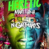 Marijuana Dreams by The Heretic