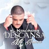 Descansa Mi Amor by El Komander