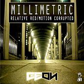 Millimetric by Geon