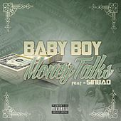 Money Talk (feat. Sinbad) by Baby Boy