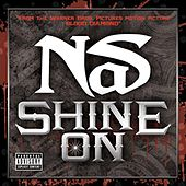 Shine On by Nas
