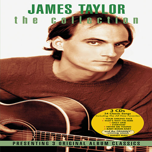 Jt/That's Why I'm Here/Never Die Young (3 Pak) by James Taylor