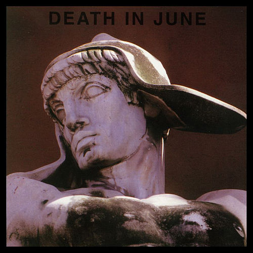 But, What Ends When The Symbols Shatter? by Death in June