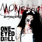 Monster (Remonstered) by One-Eyed Doll
