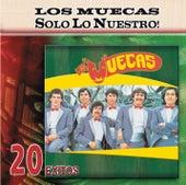 Solo Lo Nuestro - 20 Exitos by Los Muecas