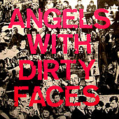 Angels With Dirty Faces by Various Artists