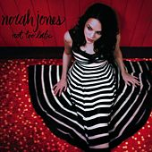 Not Too Late by Norah Jones