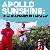 Apollo Sunshine: The Rhapsody Interview by Apollo Sunshine