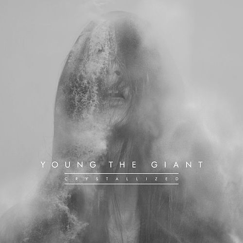 Crystallized by Young the Giant