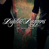 Lost Tracks & Remixes by Digital Daggers