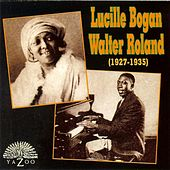 Lucille Bogan & Walter Roland (1927-1935) by Various Artists