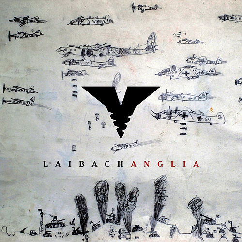 Anglia by Laibach
