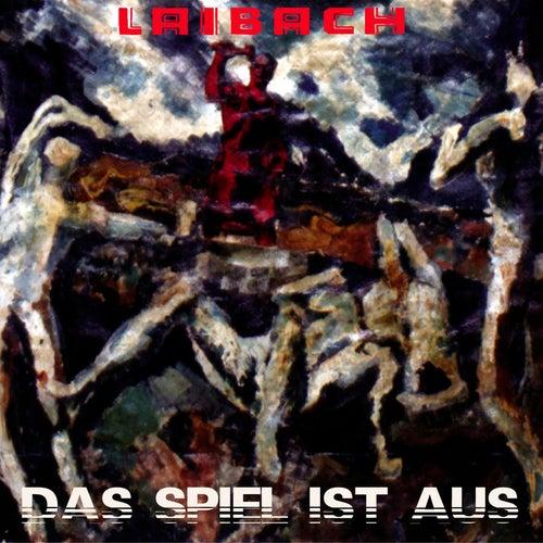 Das Spiel Ist Aus by Laibach