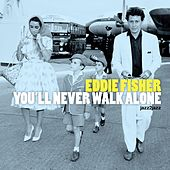 You'll Never Walk Alone - A Family Christmas Version by Eddie Fisher