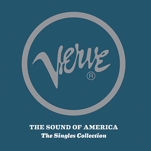 Verve: The Sound Of America: The Singles Collection by Various Artists