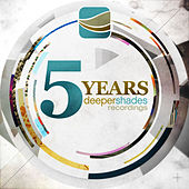 5 Years Deeper Shades Recordings by Various Artists