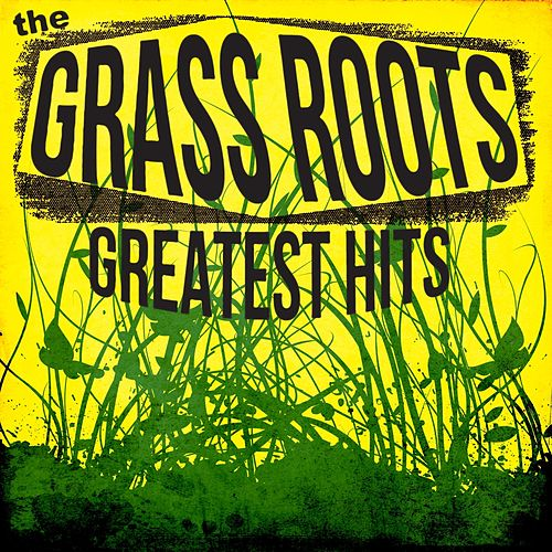 The Best of the Grass Roots by Grass Roots