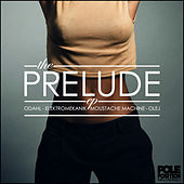 Prelude by Various Artists