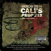 American Dream Cali's Prop 215 (Original Motion Picture Soundtrack) by Various Artists