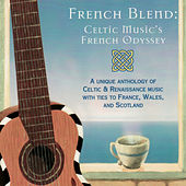 French Blend -  A Celtic Music Odyssey by Various Artists