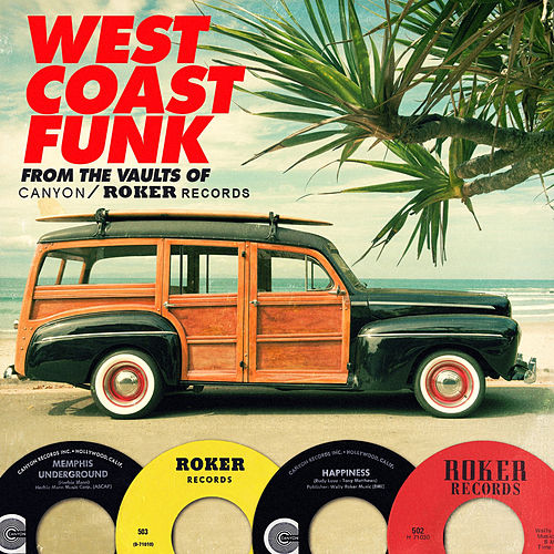 West Coast Funk from the Vaults of Canyon / Roker Records by Various Artists