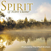 Spirit of Notre Dame: Celebration and Reflections by Various Artists