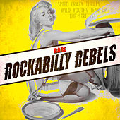 Rare Rockabilly Rebels by Various Artists
