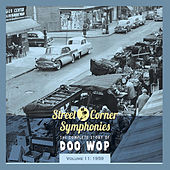 Street Corner Symphonies - The Complete Story of Doo Wop - Vol. 11: 1959 von Various Artists