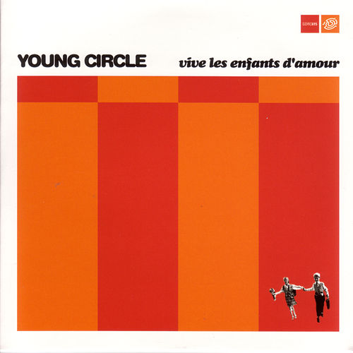Vives Les Enfants D'Amour by Young Circle