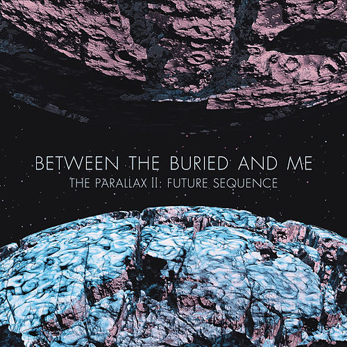 The Parallax II: Future Sequence by Between The Buried And Me