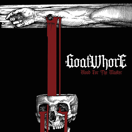 Blood for the Master by Goatwhore