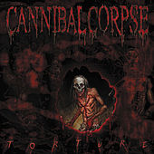 Torture by Cannibal Corpse