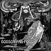 The Call by Dodson and Fogg