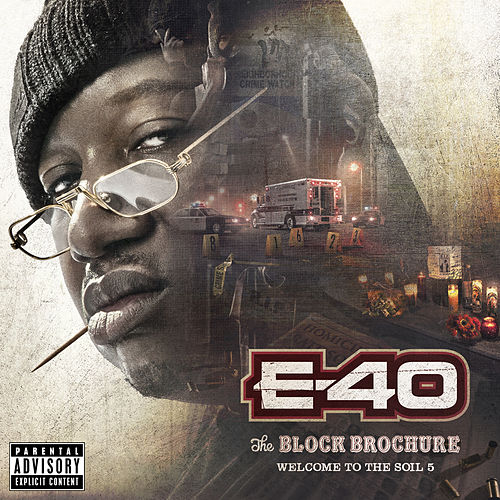 The Block Brochure: Welcome To The Soil 5 by E-40