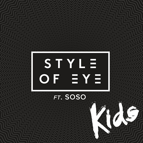 Kids by Style Of Eye